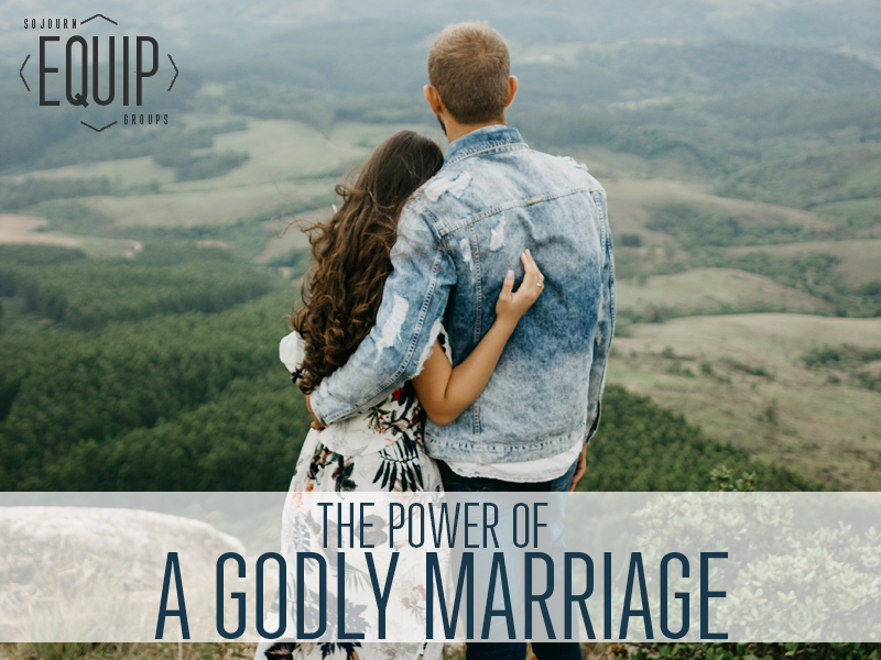 The Power of a Godly Marriage