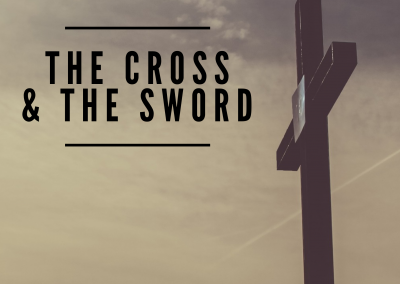 The Cross & The Sword