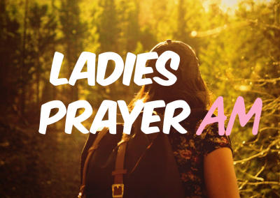 Ladies Prayer AM