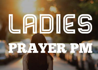 Ladies Prayer PM