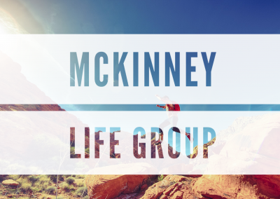 McKinney Life Group