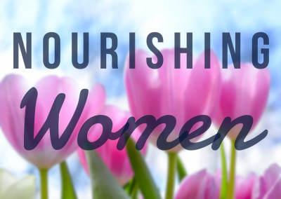 Nourishing Women
