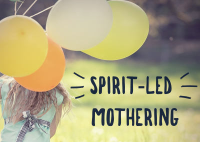 Spirit-Led Mothering