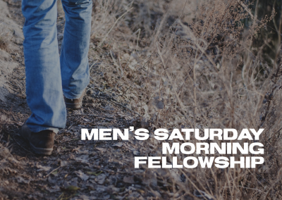 Men's Saturday Morning Fellowship